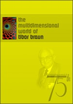 The multidimensional world of Tibor Braun